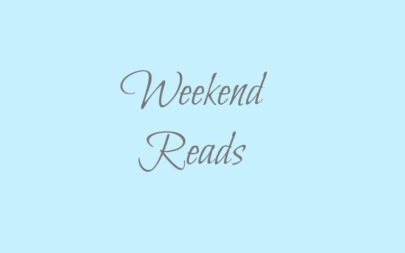 Weekend Reads – #2