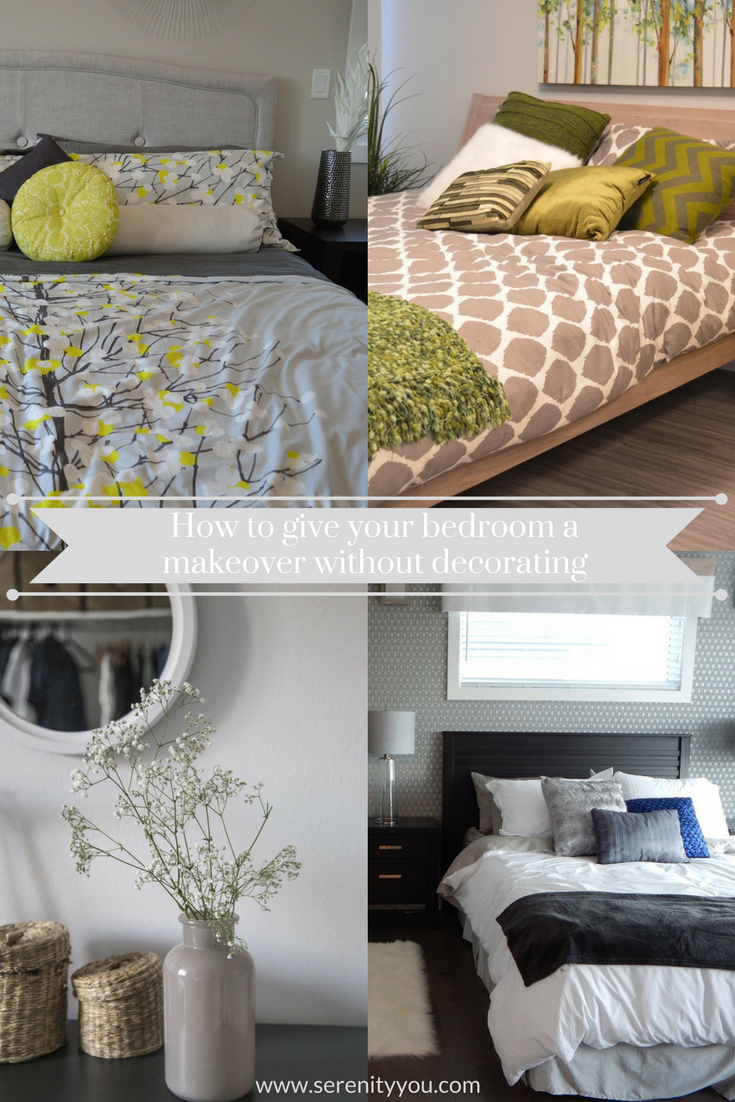 How to Give your Bedroom a Makeover without Decorating